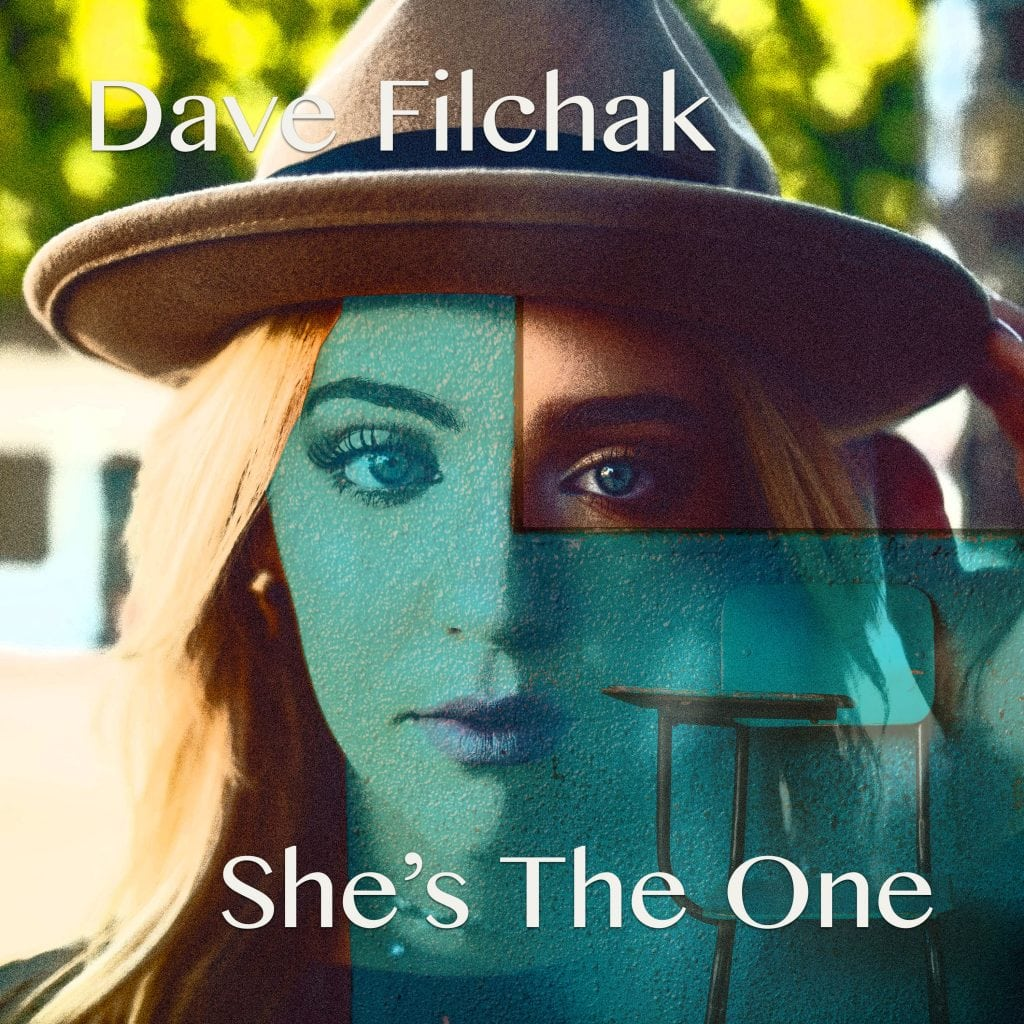 Cover Art for the Dave Filchak Release of She's The One