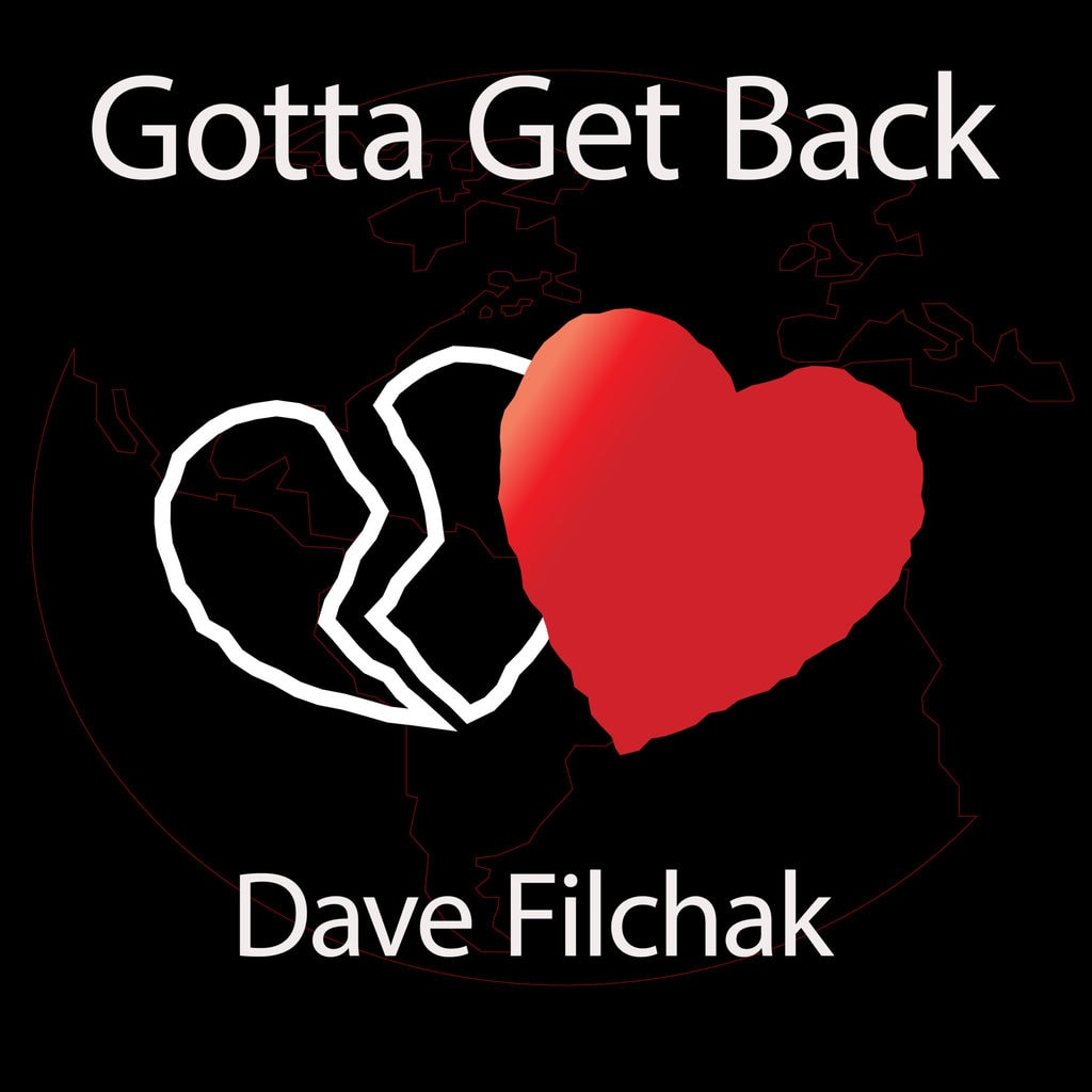 Cover art for the single Gotta Get Back by Dave Filchak
